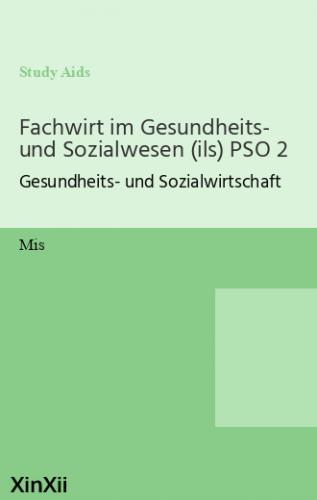 Fachwirt im Gesundheits- und Sozialwesen (ils) PSO 2