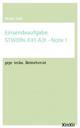 Einsendeaufgabe STW01N-XX1-A31 - Note 1