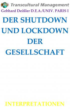DER SHUTDOWN UND LOCKDOWN DER GESELLSCHAFT