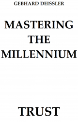 MASTERING THE MILLENNIUM