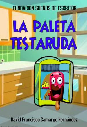 LA PALETA TESTARUDA