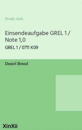 Einsendeaufgabe GREL 1 / Note 1,0
