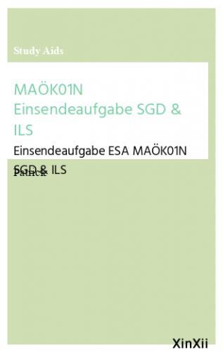 MAÖK01N Einsendeaufgabe SGD & ILS