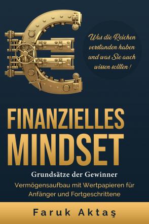 Finanzielles Mindset - Grundsätze der Gewinner
