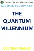 THE QUANTUM MILLENNIUM