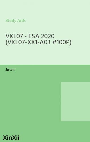 VKL07 - ESA 2020 (VKL07-XX1-A03 #100P)