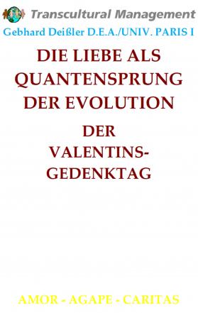 DIE LIEBE ALS QUANTENSPRUNG DER EVOLUTION
