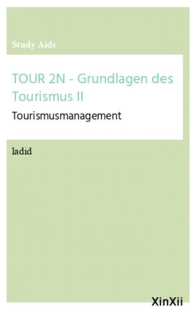 TOUR 2N - Grundlagen des Tourismus II