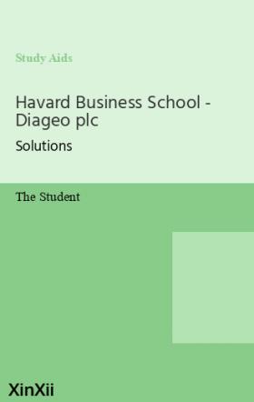 Havard Business School - Diageo plc