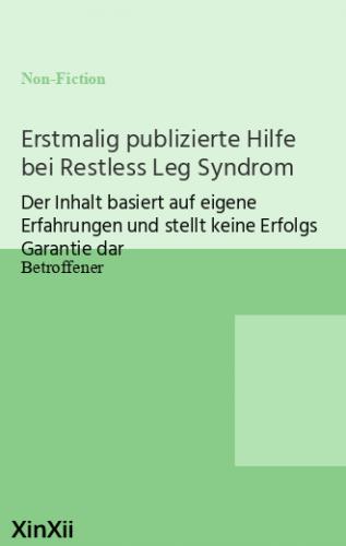 Erstmalig publizierte Hilfe bei Restless Leg Syndrom