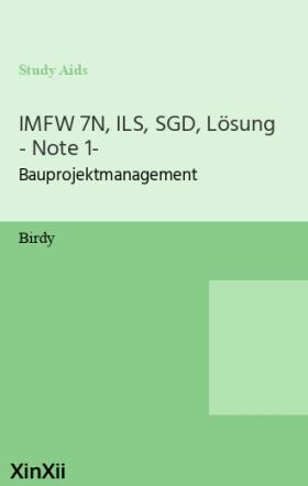IMFW 7N, ILS, SGD, Lösung - Note 1-