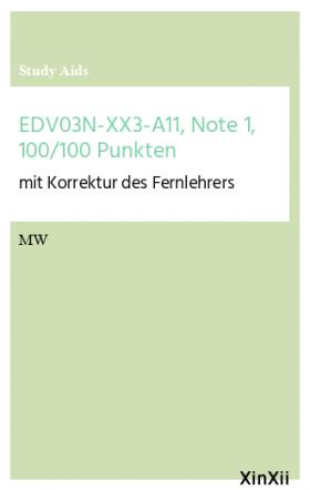EDV03N-XX3-A11, Note 1, 100/100 Punkten
