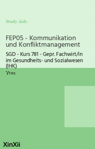 FEP05 - Kommunikation und Konfliktmanagement