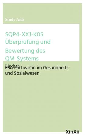 SQP4-XX1-K05 Überprüfung und Bewertung des QM-Systems