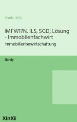 IMFW17N, ILS, SGD, Lösung - Immoblienfachwirt