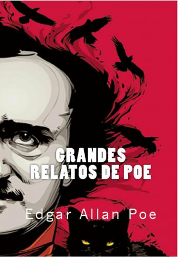 Grandes Relatos de Poe