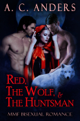 Red, The Wolf, & The Huntsman: MMF Bisexual Romance