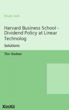 Harvard Business School - Dividend Policy at Linear Technolog