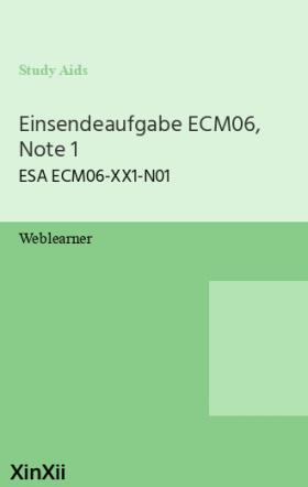 Einsendeaufgabe ECM06, Note 1
