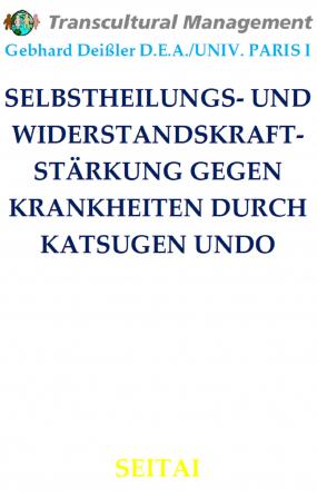 SELBSTHEILUNGS- UND WIDERSTANDSKRAFTSTÄRKUNG GEGEN KRANKHEITEN