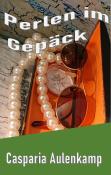 Perlen im Gepäck