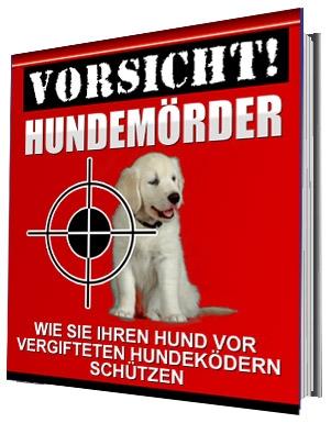 Vorsicht Hundemörder