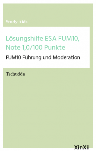 Lösungshilfe ESA FUM10, Note 1,0/100 Punkte