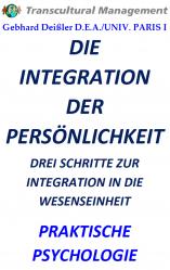 DIE INTEGRATION DER PERSÖNLICHKEIT