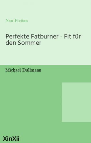 Perfekte Fatburner - Fit für den Sommer