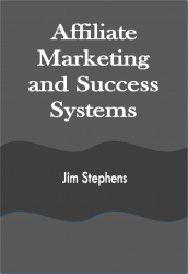 Affiliate Marketing and Success Systems