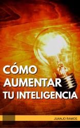 Cómo aumentar tu inteligencia