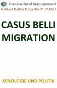 CASUS BELLI MIGRATION