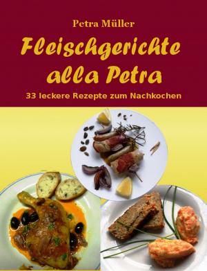 Fleischgerichte alla Petra