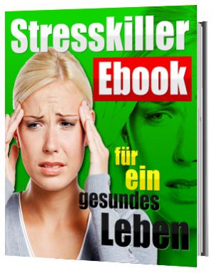 Stresskiller - für ein gesundes Leben