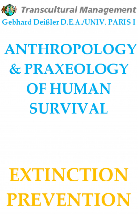 ANTHROPOLOGY & PRAXEOLOGY OF HUMAN SURVIVAL