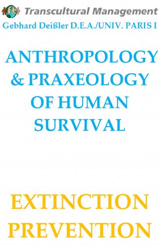 ANTHROPOLOGY & PRAXEOLOGY OF HUMAN SURVIVAL