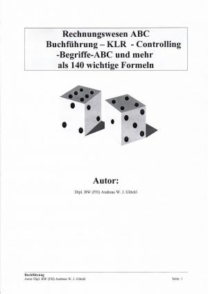 Rechnungswesen ABC mit vielen Begriffen und  140 Formeln