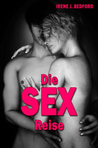 Die SEX Reise