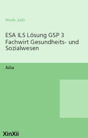 ESA ILS Lösung GSP 3 Fachwirt Gesundheits- und Sozialwesen