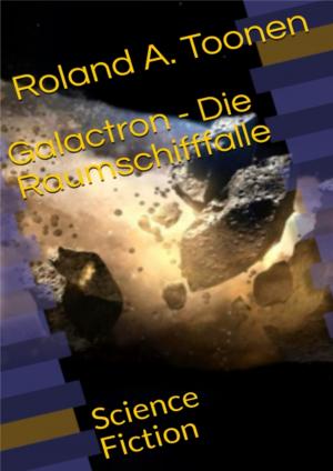 Galactron - Die Raumschifffalle