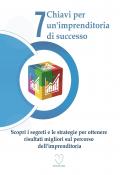 7 Chiavi per un'imprenditoria di successo
