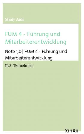 FUM 4 - Führung und Mitarbeiterentwicklung