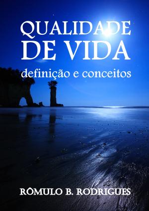 QUALIDADE DE VIDA - Definições e conceitos.