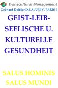 GEIST-LEIB-SEELISCHE U. KULTURELLE GESUNDHEIT