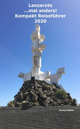 Lanzarote ...mal anders! Kompakt Reiseführer 2020