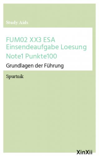 FUM02 XX3 ESA Einsendeaufgabe Loesung Note1 Punkte100