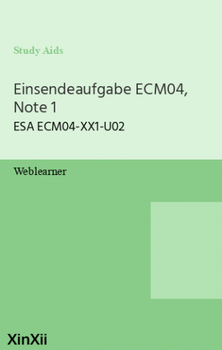 Einsendeaufgabe ECM04, Note 1