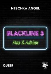 Blackline 3: Max & Adrian