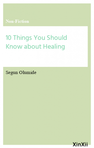 10 Things You Should Know about Healing
