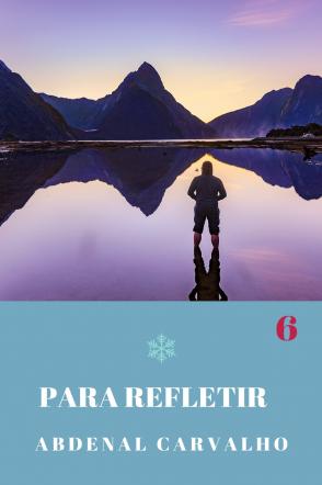 Série Para Refletir - Volume VI